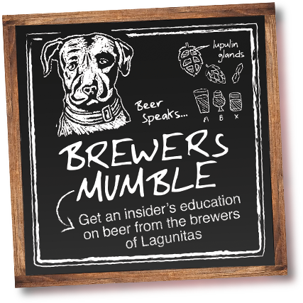Brewers mumble - Get an insider's education on beer from the brewers of launitas.