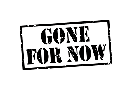gone for now label